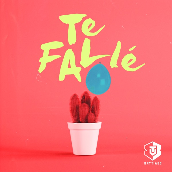Te Fallé - Single