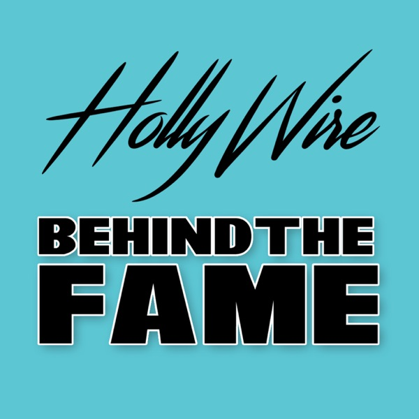 Hollywire Behind the Fame