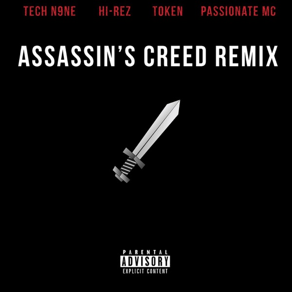 Assassins Creed [Remix] [feat. Tech N9ne, Token & Passionate Mc] - Single