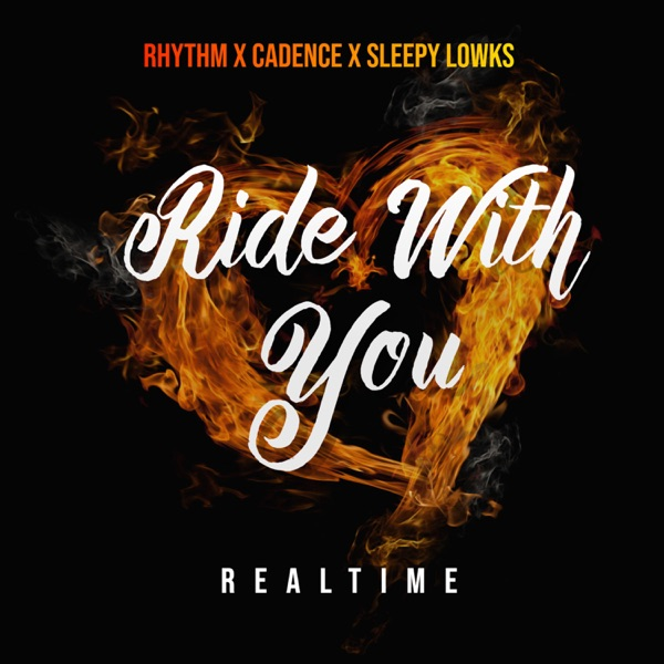 Ride With You (feat. Cadence & Sleepy Lowks) - Single