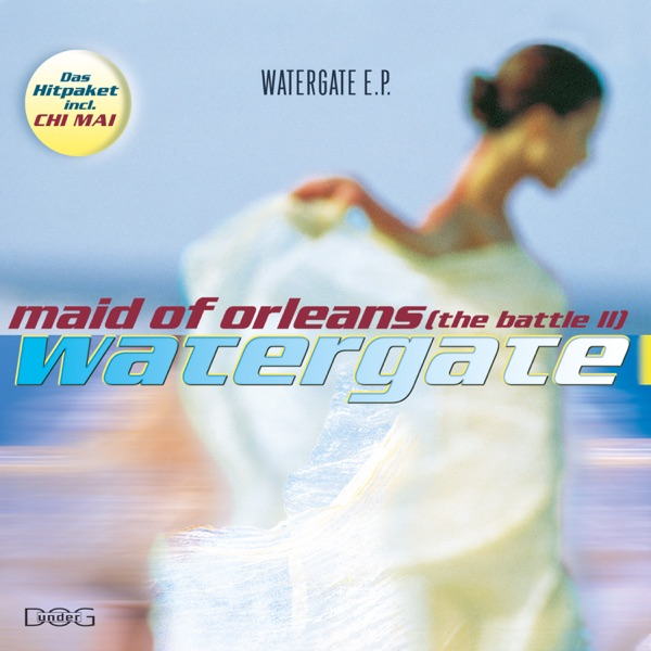 Watergate - Maid Of Orleans (The Battle Ii)