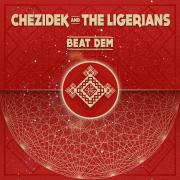 Beat Dem - Chezidek & The Ligerians - Chezidek & The Ligerians