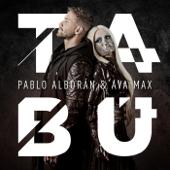 Tab� - Pablo Albor�n & Ava Max