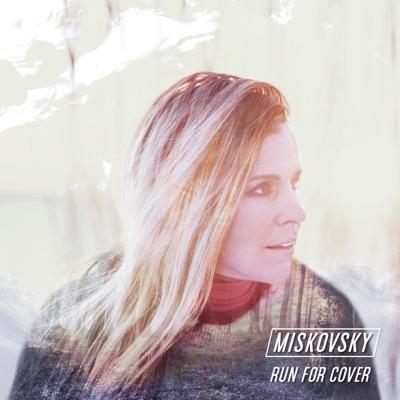 Run for Cover - Single - Lisa Miskovsky