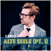 Alte Seele (Pt. I)