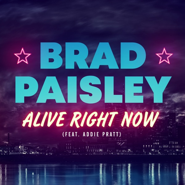 Alive Right Now (feat. Addie Pratt) - Single