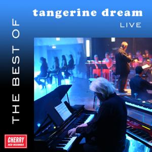 Tangerine Dream - The Best of Tangerine Dream Live