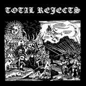 Total Rejects - Never Feel Alright