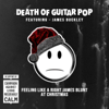 Death Of Guitar Pop - Feeling like a Right James Blunt at Christmas (feat. James Buckley) artwork