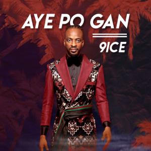9ice - Aye Po Gan