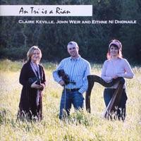 An Trí Is a Rian by Claire Keville, John Weir & Eithne Ní Dhonaile on Apple Music