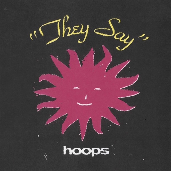Hoops They Say