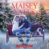 Maisey Yates - Cowboy Christmas Redemption  artwork