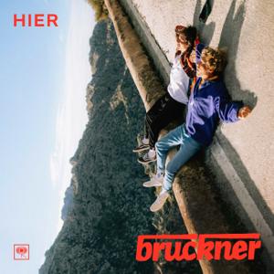 Bruckner - Weit weg