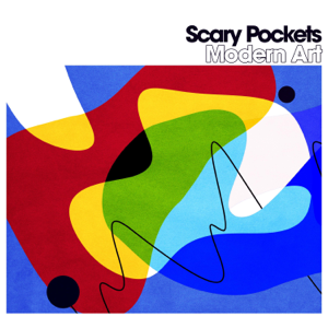 Scary Pockets - Modern Art