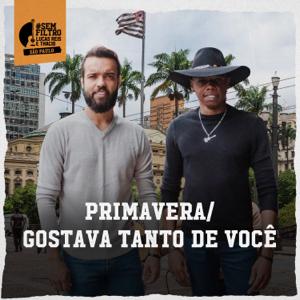 Lucas Reis & Thácio - Primavera / Gostava Tanto De Você