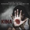 Kına feat Bulutsuzluk Özlemi Gökhan Türkmen Kubat Mehmet Erdem Pi Tepki Single