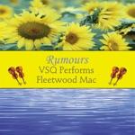 VSQ Performs Fleetwood Mac: Rumours