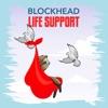Life Support - Single, Blockhead