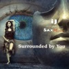 Surrounded by You feat SaxMoments Single