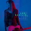 Lari Basilio - Far More