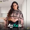 Ajj Kal Ve Female Version - Barbie Maan & Sidhu Moosewala mp3