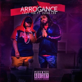 Arrogance Feat Juice Lee