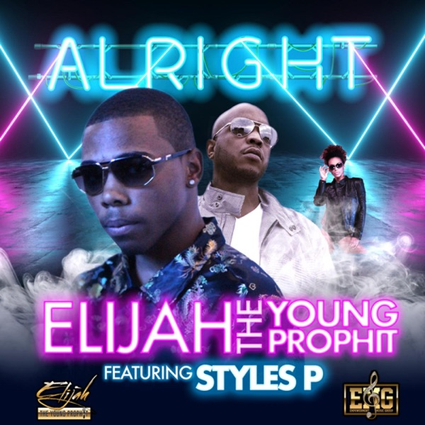 Alright (Feat Styles P, BNotes) - Single