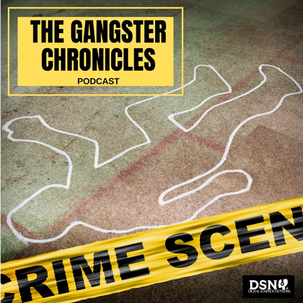 The Gangster Chronicles