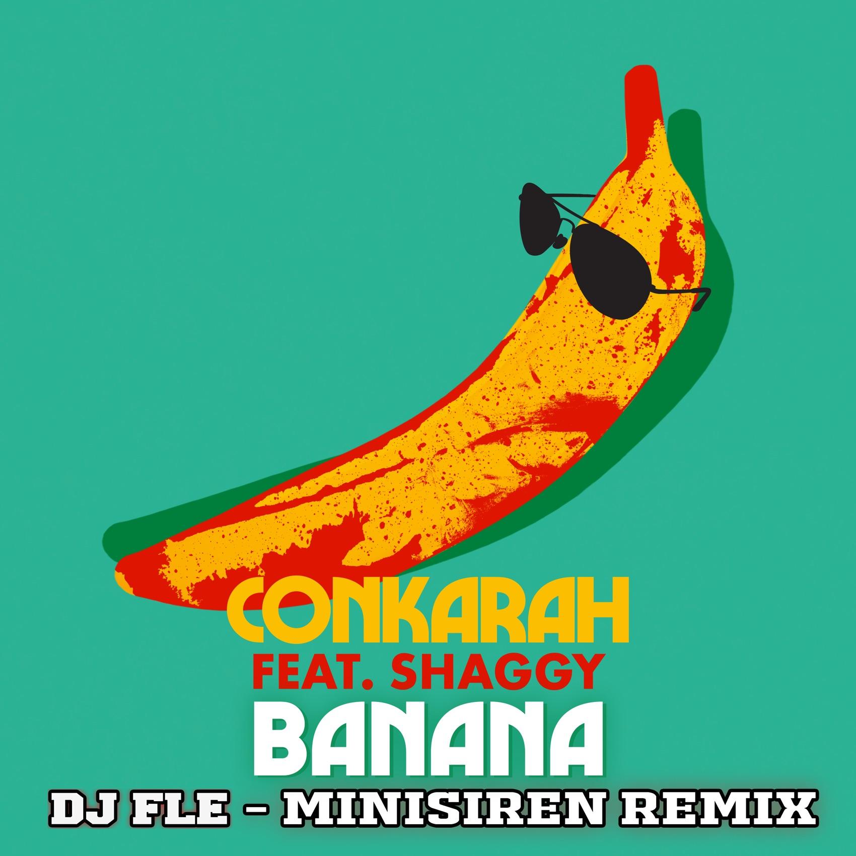 Conkarah - Banana (feat. Shaggy)
