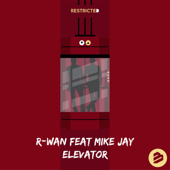 Elevator (feat. Mike Jay)