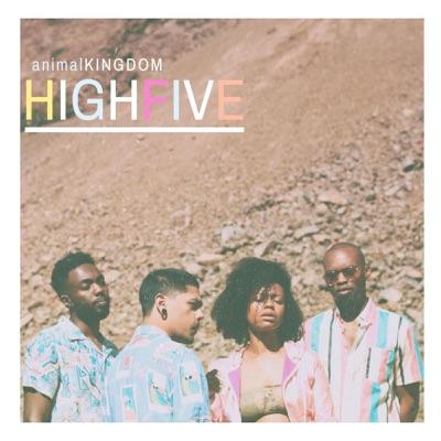 Highfive - Single - Animal Kingdom
