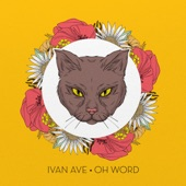 Ivan Ave - Oh Word