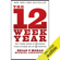 Brian P. Moran & Michael Lennington - The 12 Week Year: Get More Done in 12 Weeks Than Others Do in 12 Months (Unabridged)