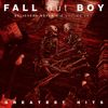 Fall Out Boy - Believers Never Die (Volume Two)  artwork