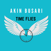 Time Flies Akin Busari - Akin Busari