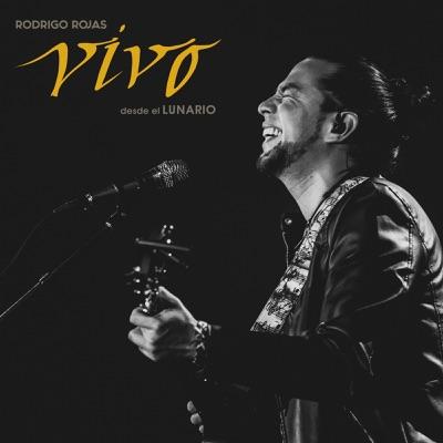 Vivo Desde El Lunario - Rodrigo Rojas