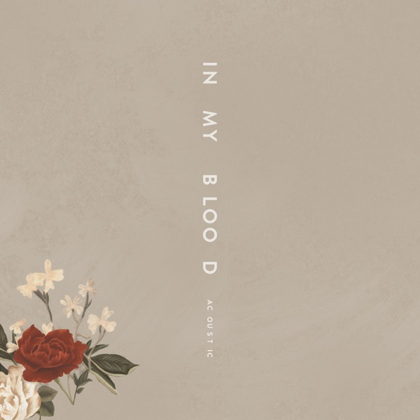 In My Blood (Acoustic) - Single