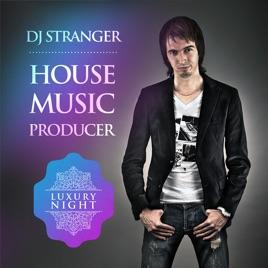 DJ Stranger Dance Music: DJ Stranger - Let The Music Play