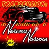 Nervous Norvus - Transfusion