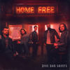 Home Free - Dive Bar Saints  artwork