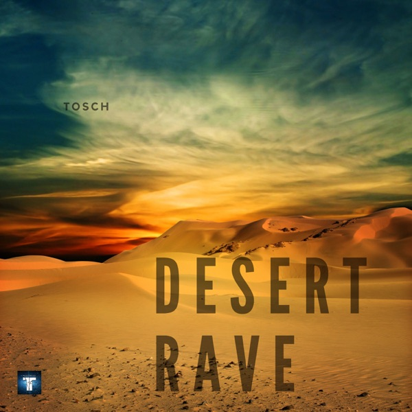 Desert Rave - Single