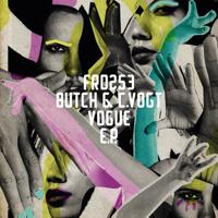 Butch & C.Vogt - Vogue EP