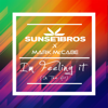 I m Feeling It In The Air Sunset Bros X Mark McCabe - Sunset Bros & Mark McCabe mp3