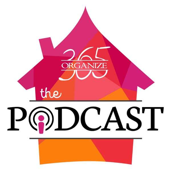 Organize 365 Podcast: Home organization |Paper management | Productivity | Professional Organizer Lisa Woodruff | Sunday Basket