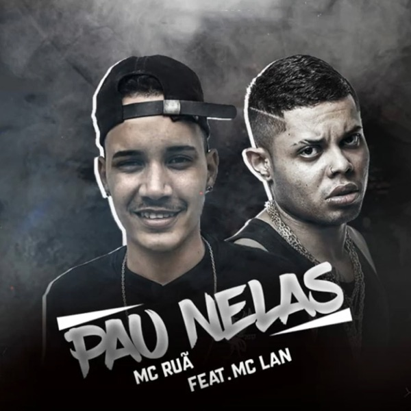 Pau Nelas (feat. MC Lan) - Single