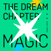 The Dream Chapter: MAGIC - TOMORROW X TOGETHER
