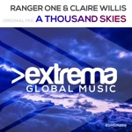 Ranger One & Claire Willis - A Thousand Skies (Extended Mix)