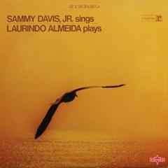 Sammy Davis, Jr. Sings, Laurindo Almeida Plays