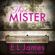 E L James - The Mister